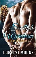 Scottish Werebear: A New Beginning (Scottish Werebears)