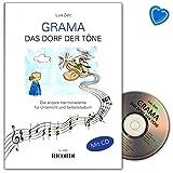 GRAMA Das Dorf der Töne - die andere Harmonielehre für Unterricht und Selbststudium - Lehrbuch mit CD und bunter herzförmiger Notenklammer - Verlag: Ricordi Berlin SY2695 9783931788278