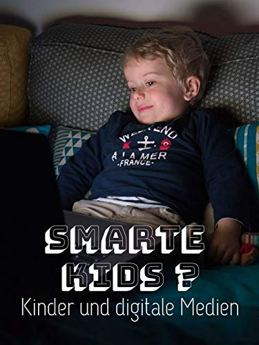 Smarte Kids ? Kinder und digitale Medien