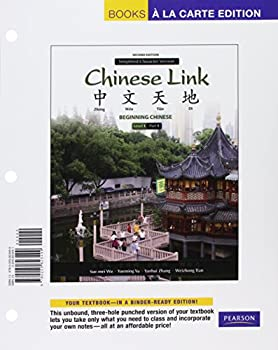 Loose Leaf Chinese Link: Beginning Chinese, Simplified Character Version, Level 1/Part 1, Books a la Carte Edition Book