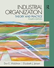 Industrial Organization: Theory and Practice (4th Edition) (The Pearson Series in Economics)