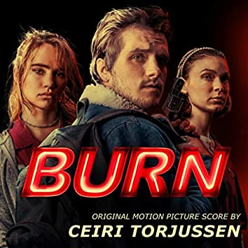 Burn (Original Motion Picture Soundtrack)
