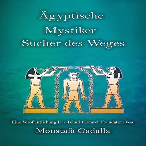 Ägyptische Mystiker Titelbild