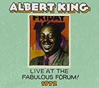 Live From the Fabulous Forum 1972 by Albert King (2015-02-01)