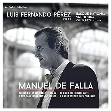 Manuel de Falla: Noches En Los Jardines De España & El Amor Brujo