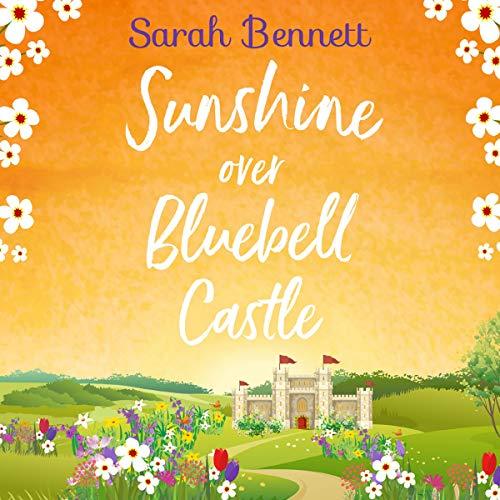Sunshine over Bluebell Castle audiobook cover art