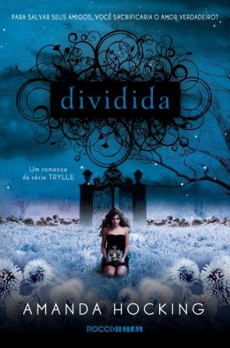 Dividida (Trylle Livro 2) (Portuguese Edition)
