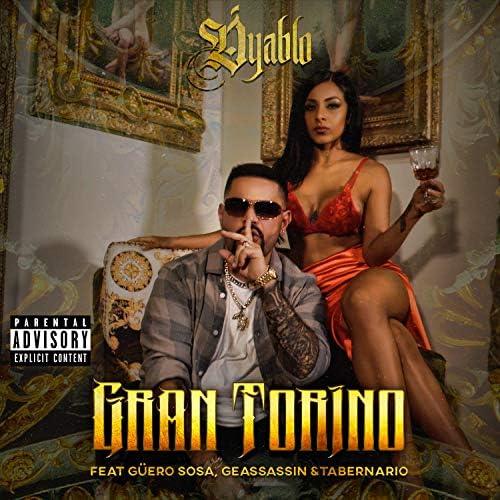 Dyablo feat. Guero Sosa, Geassassin & Tabernario