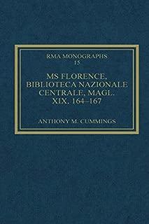 MS Florence, Biblioteca Nazionale Centrale, Magl. XIX, 164-167 (Royal Musical Association Monographs Book 15)