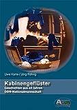 Kabinengeflüster - Geschichten aus 40 Jahren DDR-Nationalmannschaft