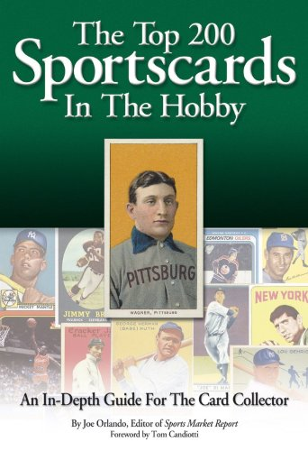 The Top 200 Sportscards in the Hobby: An In-Depth Guide for the Card Collector