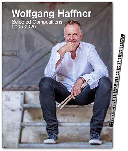 Wolfgang Haffner: Selected Compositions 2005-2020 - Notenbuch mit Piano-Bleistift -