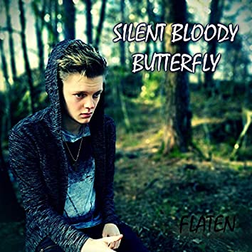 Silent Bloody Butterfly