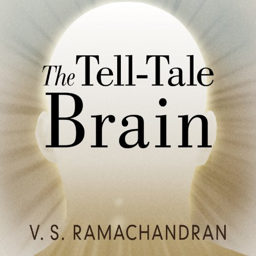 The Tell-Tale Brain audiobook cover art