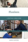Plumbers: A Practical Career Guide (Practical Career Guides)