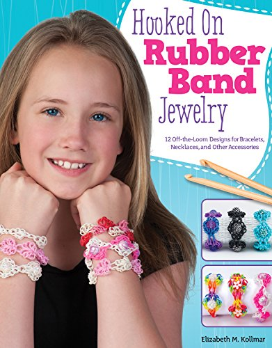 Hooked on Rubber Band Jewelry: 1...