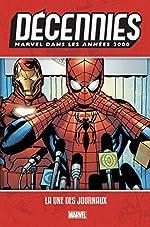 Décennies - Marvel dans les années 2000 - La une des journaux de Mark Millar