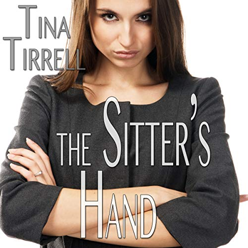 The Sitter's Hand audiobook cover art