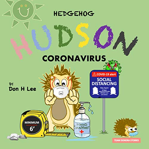 Hedgehog Hudson - Coronavirus