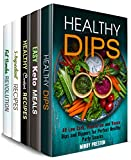 Dips and Other Treats Box Set (5 in 1) : Low Carb, Vegetarian, Ketogenic and Other Healthy Snacks, Fat Bombs, Minimalist Meals and More (English Edition)