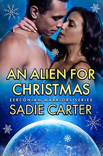 An Alien For Christmas (Zerconian Warriors Book 16)