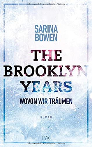 Buchseite und Rezensionen zu 'The Brooklyn Years - Wovon wir träumen' von Sarina Bowen