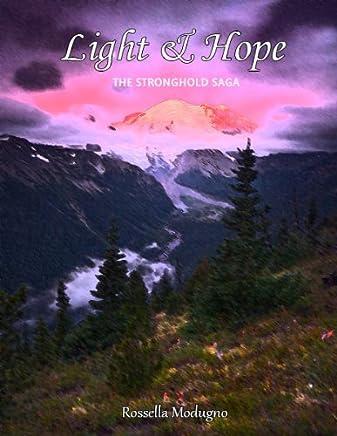 Light & Hope (The Stronghold Saga Vol. 1)
