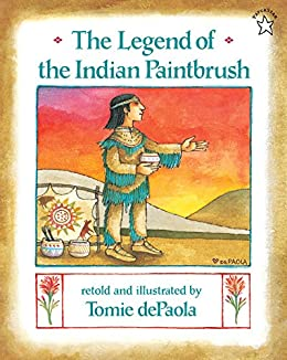 The Legend of the Indian Paintbrush by [Tomie dePaola]