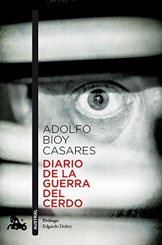 Diario de la guerra del cerdo: 2 (Contemporánea)
