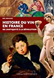 HISTOIRE DU VIN EN FRANCE