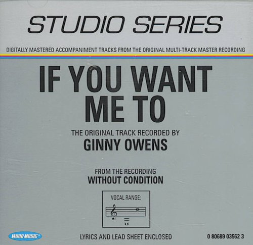 If You Want Me To by Ginny Owens Accompaniment Track