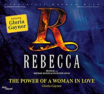 Rebecca - The Power of a Woman in Love