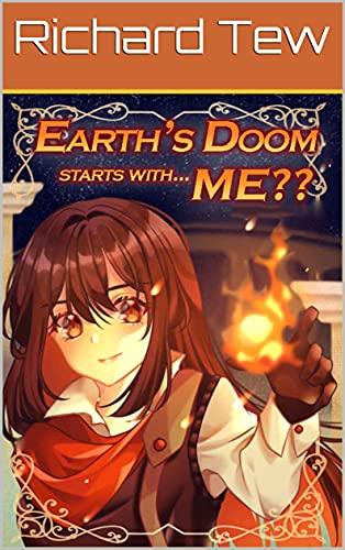 Richard Tew: Earth's Doom Starts with Me 7 (English Edition)