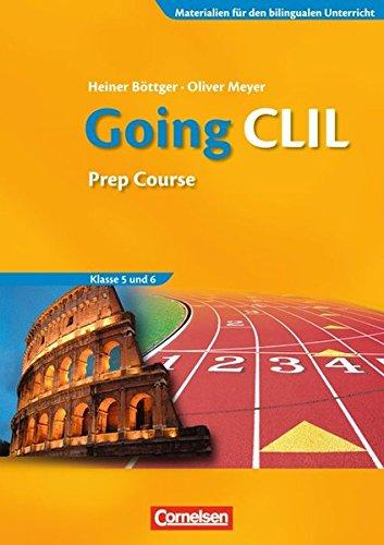 Materialien für den bilingualen Unterricht - Fachübergreifende Begleitmaterialien: 5./6. Schuljahr - Going CLIL - Prep Course: Workbook