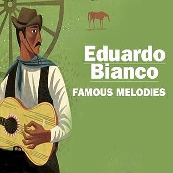 Eduardo Biancos Famous Melodies