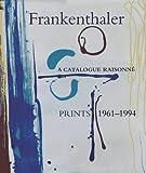 FRANKENTHALER - A CATALAGUE RAISONNE