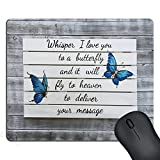 SSOIU Gaming Mouse Pad Custom Design Love Quotes Blue Butterfly on Vintage Grey Wood, Whisper I Love You to a Butterfly and it Will Fly to Heaven to Deliver Your Message