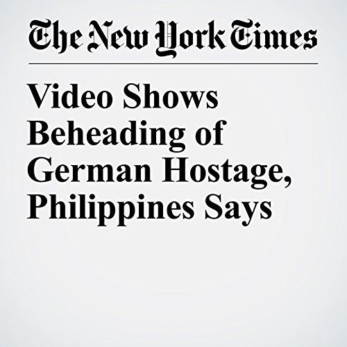 Video Shows Beheading of German Hostage, Philippines Says copertina