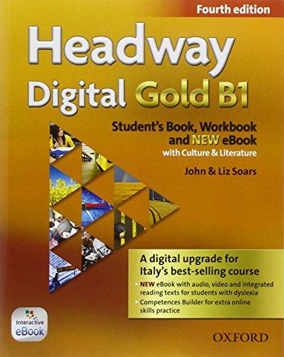 Headway Digital Gold B1. Con Student's Book, Workbook, Oxford Online Skills Program e Olb Ebook [Lingua inglese]