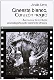 Cineasta Blanco, Corazón Negro (Ultramarina (almed))