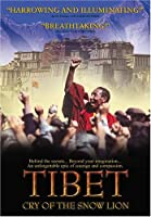 Tibet: Cry of the Snow Lion [DVD]