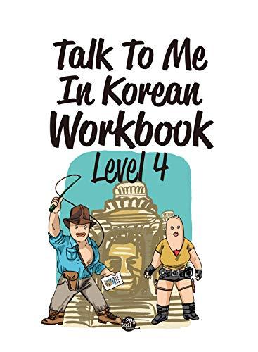 Level 4 Korean Grammar Workbook (Talk To Me In Korean Workbooks) (English Edition)