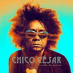 Chico Cesar - Estado de Poesia (Digipack) by CHICO CESAR (2015-06-10)