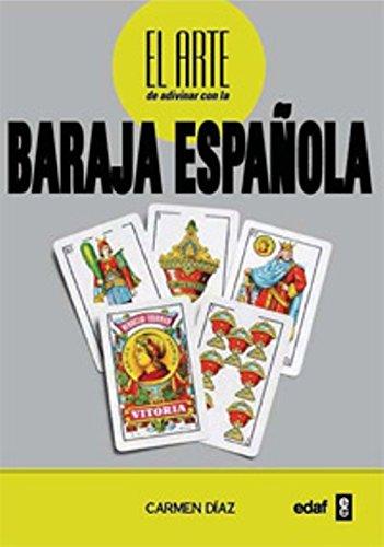 Arte De Adivinar Con La Baraja Española (Tabla de Esmeralda)