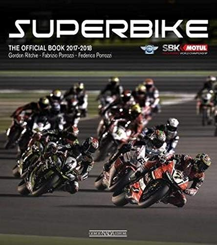Superbike 2017-2018. The official book (Varie Moto)