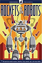 Komikwerks Presents Rockets & Robots