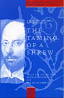 A Pleasant Conceited Historie, Called the Taming of a Shrew (Shakespearean Originals : First Editions)
