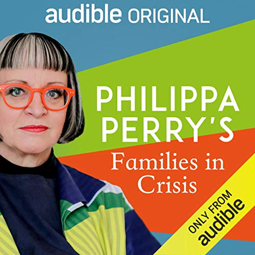 Philippa Perry's Families in Crisis cover art