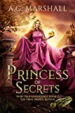 Princess of Secrets: The Frog Prince Retold (Fairy Tale Adventures Book 2)