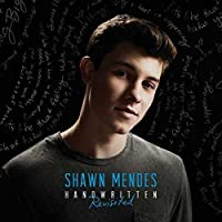 Handwritten (Revisited) by Shawn Mendes (2015-07-29)